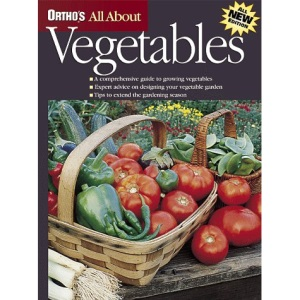 Vegetables (Ortho's All About)