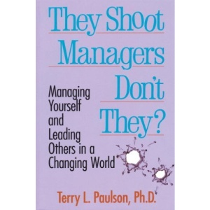 They Shoot Managers Don't They?: Making Conflict Work in a Changing World