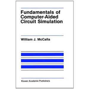 Fundamentals of Computer-Aided Circuit Simulation (The Springer International Series in Engineering and Computer Science)