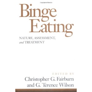 Binge Eating: Nature, Assessment and Treatment