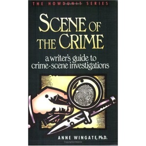 Scene of the Crime (Howdunit Writing)