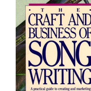 Craft and Business of Songwriting, The