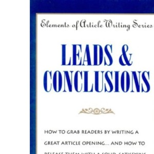 Leads and Conclusions (Elements of Article Writing)