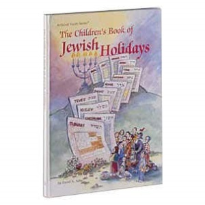 The Children's Book of Jewish Holidays (Artscroll Youth Series)