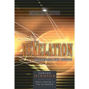The Book of Revelation: Unlocking the Future (Twenty-First Century Biblical Commentary)