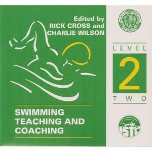 Swimming Teaching and Coaching: Level 2