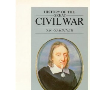 History Of The Great Civil War: Vol 2 1644-45: v. 2