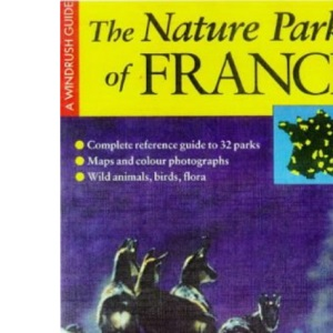 The Nature Parks Of France