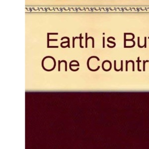 The Earth is But One Country