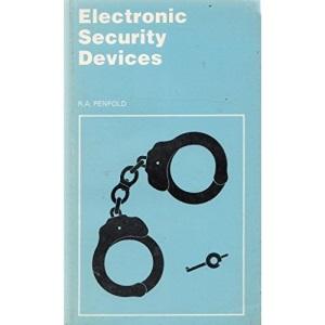 Electronic Security Devices (Bernard Babani Publishing Radio & Electronics Books)