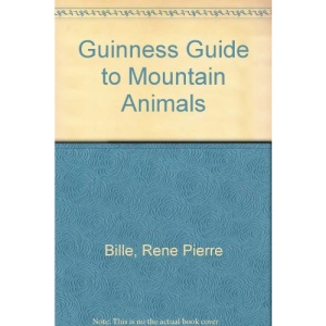 Guinness Guide to Mountain Animals
