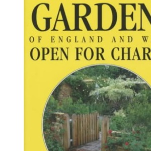 Gardens of England and Wales 2003: Open for Charity