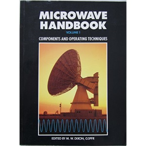Microwave Handbook: Components and Operating Techniques v. 1