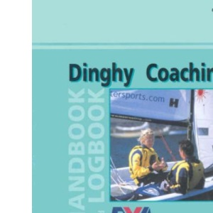 RYA Dinghy Coaching Handbook and Logbook