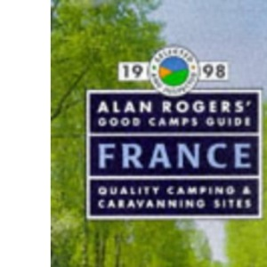 Alan Rogers' Good Camps Guide - France 1998