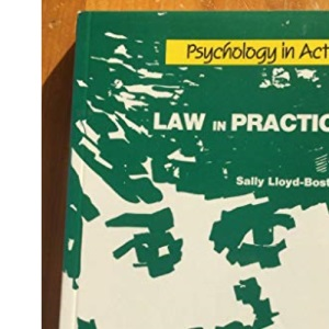 Law in Practice (Psychology in Action)