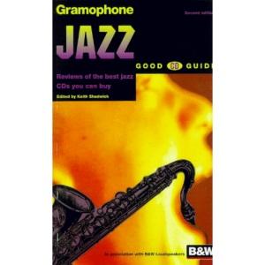 Gramophone Jazz Good CD Guide 1997