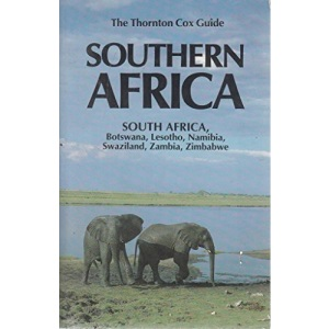 Southern Africa: South Africa, Botswana, Lesotho, Namibia, Swaziland, Zambia, Zimbabwe (Thornton Cox Guides)