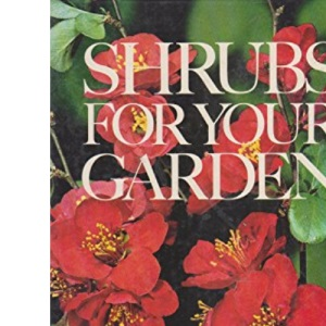 Shrubs for Your Garden