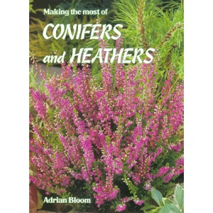 Making the Most of Conifers and Heathers (Floraprint)