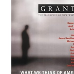 Granta 77: What We Think of America (Granta: The Magazine of New Writing)