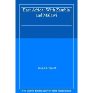 East Africa: With Zambia and Malawi