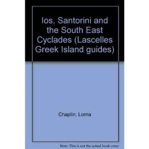 Ios, Santorini and the South East Cyclades (Lascelles Greek Island guides)