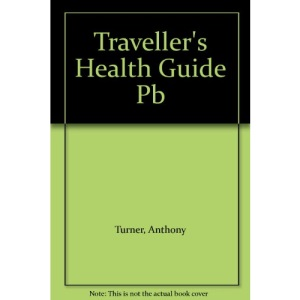 Traveller's Health Guide