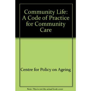 Community Life: A Code of Practice for Community Care