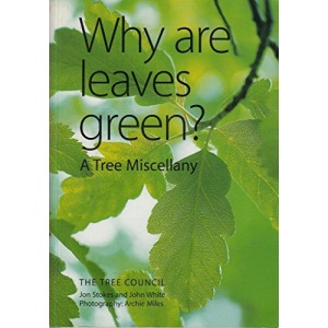 Why are Leaves Green?: A Tree Miscellany