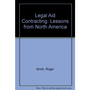 Legal Aid Contracting: Lessons from North America