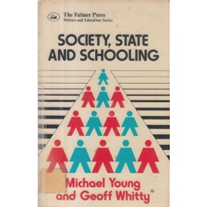 Society, State and Schooling
