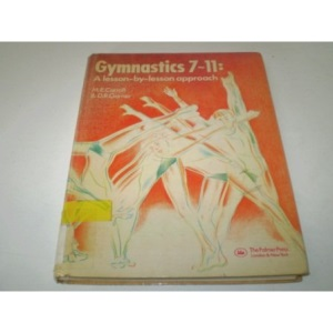 Gymnastics 7-11: A Lesson-by-lesson Approach