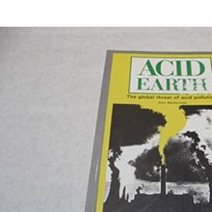 Acid Earth: Politics of Acid Pollution