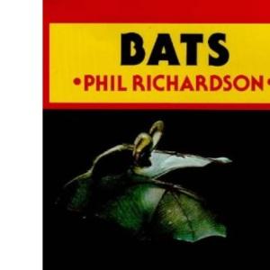 Bats:Old edition (British Natural History Series)