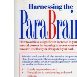 Harnessing the Parabrain