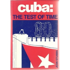 Cuba: The Test of Time