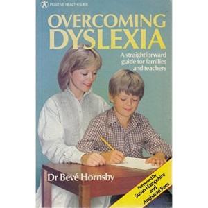 Dyslexia: A Straightforward Guide for Families and Teachers (Positive Health Guide)