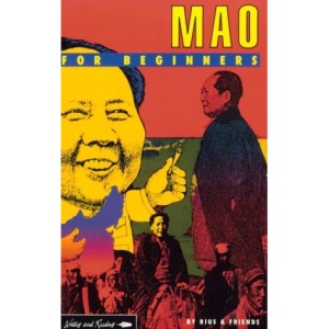 Mao for Beginners (A Writers & Readers beginners documentary comic book)