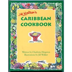 Jill Walker's Caribbean Cook Book