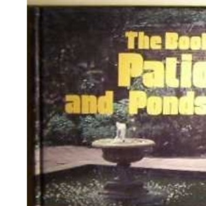 Patios and Ponds