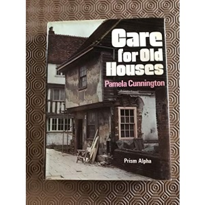 Care for Old Houses