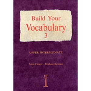 Build Your Vocabulary 3: Upper Intermediate