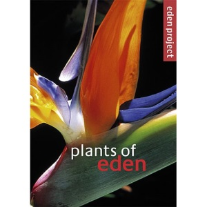 Plants of Eden (Eden project)