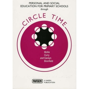 Personal and Social Education for Primary Schools Through Circle Time (Nasen Publication)