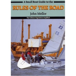 A Small Boat Guide to the Rules of the Road: Collision Regulations Simplified