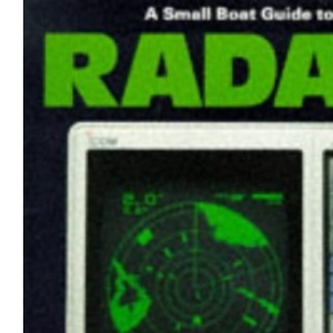 A Small Boat Guide to Radar