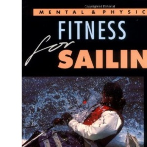 Mental and Physical Fitness for Sailing