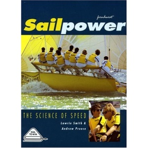 Sailpower: The Science of Speed (Sail to Win)