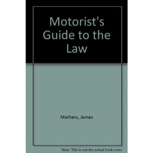 Motorist's Guide to the Law